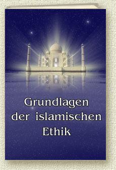 Buch Grundlagen der Islamischen Ethik