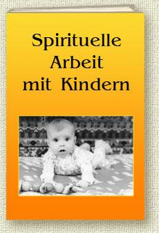 Buch Spirituelle Arbeit mit Kindern